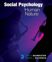 Social Psychology and Human Nature av Roy F Baumeister og Brad J Bushman (Innbundet)