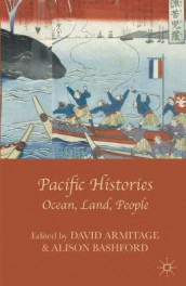 Pacific Histories av David Armitage og Alison Bashford (Innbundet)