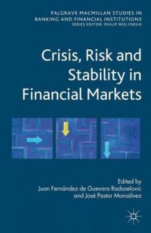 Crisis, Risk and Stability in Financial Markets (Innbundet)