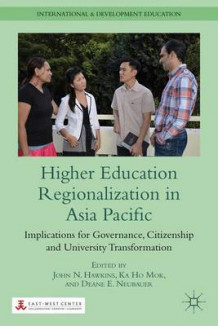 Higher Education Regionalization in Asia Pacific (Innbundet)