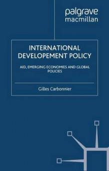 International Development Policy av Graduate Institute of International and Development Studies (IHEID) (Heftet)