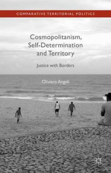 Cosmopolitanism, Self-Determination and Territory av Oliviero Angeli (Innbundet)