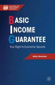 Basic Income Guarantee av Allan Sheahen (Innbundet)