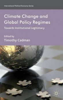 Climate Change and Global Policy Regimes (Innbundet)