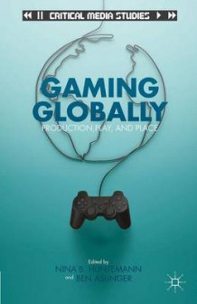 Gaming Globally (Innbundet)