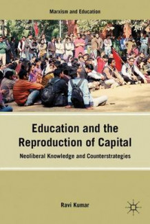 Education and the Reproduction of Capital (Innbundet)
