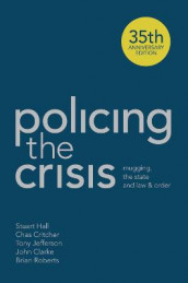 Policing the Crisis av John Clarke, Chas Critcher, Stuart Hall, Tony Jefferson og Brian Roberts (Innbundet)