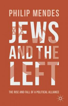 Jews and the Left av Philip Mendes (Innbundet)