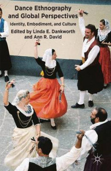 Dance Ethnography and Global Perspectives (Innbundet)