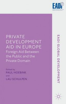 Private Development Aid in Europe av Paul Hoebink (Innbundet)