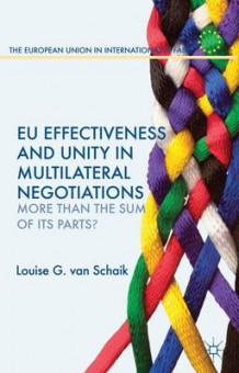 EU Effectiveness and Unity in Multilateral Negotiations av Louise G. van Schaik (Innbundet)