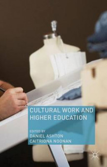 Cultural Work and Higher Education (Innbundet)