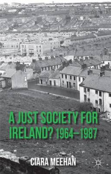 A Just Society for Ireland? 1964-1987 av Ciara Meehan (Innbundet)