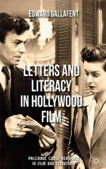 Letters and Literacy in Hollywood Film av Edward Gallafent (Innbundet)