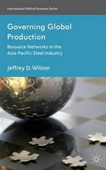 Governing Global Production av Jeffrey D. Wilson (Innbundet)