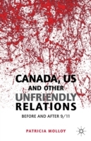 Canada/US and Other Unfriendly Relations av Patricia Molloy (Innbundet)