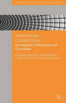 Preventing Corruption av Graham Brooks, Chris Lewis, David Walsh og Hakkyong Kim (Innbundet)