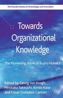 Towards Organizational Knowledge av Kimio Kase og Cesar Gonzalez Canton (Innbundet)