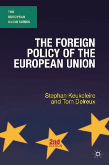 The Foreign Policy of the European Union av Stephan Keukeleire og Tom Delreux (Innbundet)