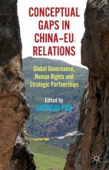 Conceptual Gaps in China-EU Relations av Zhongqi Pan (Innbundet)