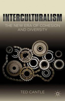 Interculturalism: The New Era of Cohesion and Diversity av Ted Cantle (Innbundet)