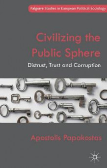Civilizing the Public Sphere av Apostolis Papakostas (Innbundet)