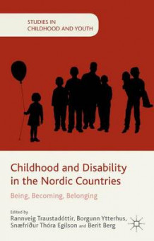 Childhood and Disability in the Nordic Countries (Innbundet)