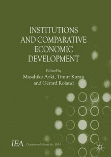 Institutions and Comparative Economic Development (Innbundet)