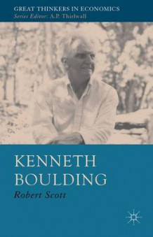 Kenneth Boulding av Robert Scott (Innbundet)
