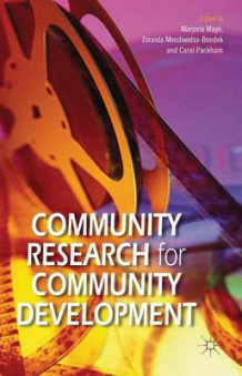 Community Research for Community Development (Innbundet)