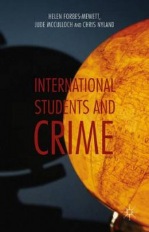 International Students and Crime av Helen Forbes-Mewett, Jude McCulloch og Chris Nyland (Innbundet)