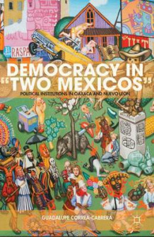 "Democracy in ""Two Mexicos"" av Guadalupe Correa-Cabrera (Innbundet)"