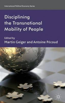 Disciplining the Transnational Mobility of People (Innbundet)