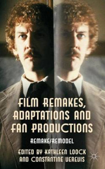 Film Remakes, Adaptations and Fan Productions (Innbundet)