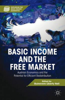 Basic Income and the Free Market (Innbundet)