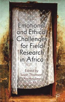 Emotional and Ethical Challenges for Field Research in Africa (Innbundet)