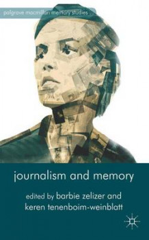 Journalism and Memory (Innbundet)