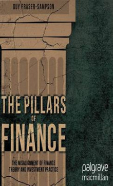 The Pillars of Finance av Guy Fraser-Sampson (Innbundet)