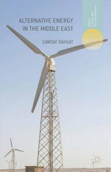 Alternative Energy in the Middle East av Gawdat Bahgat (Innbundet)