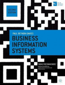 Business Information Systems av Paul Beynon-Davies (Heftet)