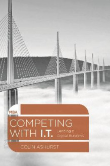 Competing with it av Colin Ashurst (Heftet)