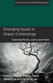Emerging Issues in Green Criminology (Innbundet)