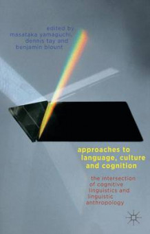 Approaches to Language, Culture, and Cognition (Innbundet)