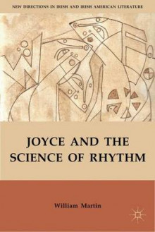 Joyce and the Science of Rhythm av W. Martin (Innbundet)