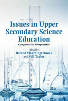 Issues in Upper Secondary Science Education av Neil Taylor (Innbundet)