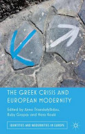 The Greek Crisis and European Modernity