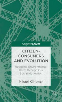 Citizen-Consumers and Evolution av Mikael Klintman (Innbundet)