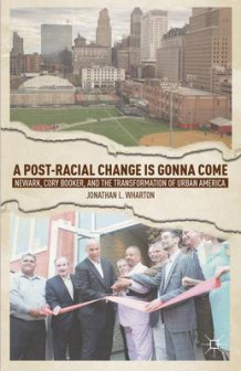 A Post-Racial Change is Gonna Come av Jonathan L. Wharton (Innbundet)