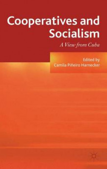 Cooperatives and Socialism (Innbundet)