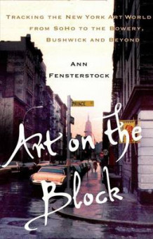 Art on the Block av Ann Fensterstock (Innbundet)
